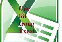 7 LỖI THƯỜNG GẶP TRONG EXCEL